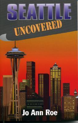 Seattle Uncovered Jo Ann Roe