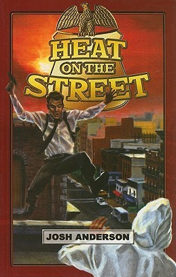 Heat on the Street - Home Run Edition (Dream Series) Josh R. Anderson