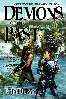 Demons of the Past (Damewood Trilogy, #1) Erin Durante