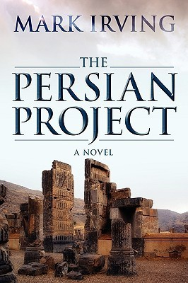 The Persian Project Mark Irving
