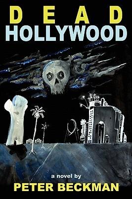 Dead Hollywood Peter Beckman