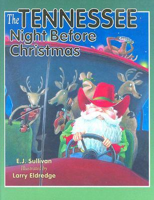 The Tennessee Night Before Christmas (Night Before Christmas  by  Ellen Sullivan