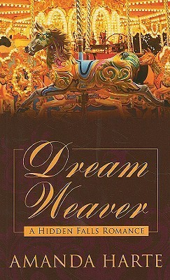 Dream Weaver  by  Amanda Harte
