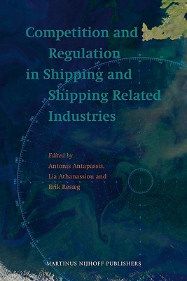 Competition and Regulation in Shipping and Shipping Related Industries  by  Rosaeg