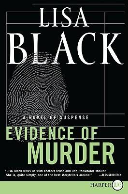 Evidence of Murder LP: A Novel of Suspense Lisa Black