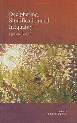 Japans New Inequality: Intersection of Employment Reforms and Welfare Arrangements  by  Yoshimichi Satō