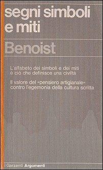 Segni simboli e miti Luc Benoist