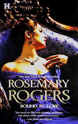 Bound  by  Love by Rosemary Rogers