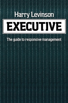 Executive  by  Harry Levinson