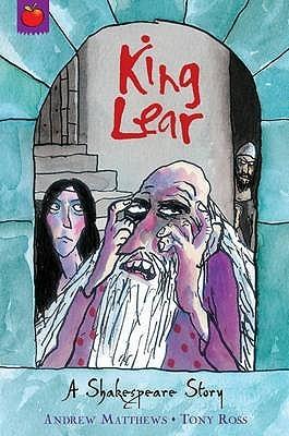 King Lear  by  Andrew Matthews