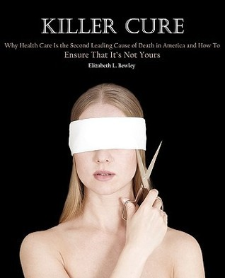 Killer Cure  by  Elizabeth L. Bewley