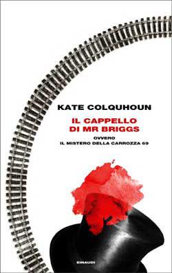 Il cappello di Mr Briggs  by  Kate Colquhoun