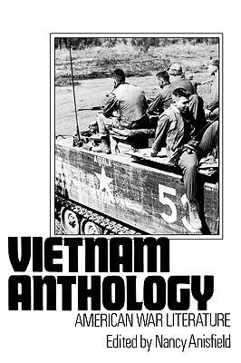 Vietnam Anthology: American War Literature  by  Nancy Anisfield