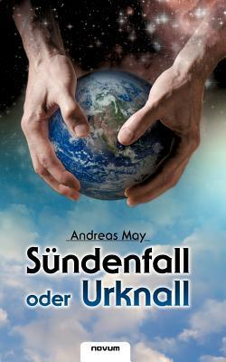 S Ndenfall Oder Urknall  by  Andreas May