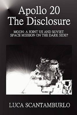 Apollo 20. the Disclosure Luca Scantamburlo