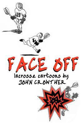Face Off  by  John Crowther
