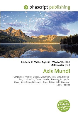 Axis Mundi  by  Frederic P.  Miller