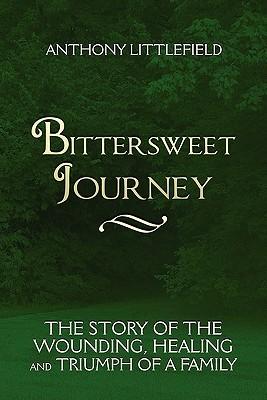 Bittersweet Journey  by  Anthony Littlefield