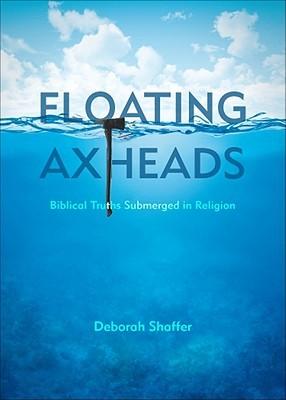 Floating Axheads Deborah Shaffer