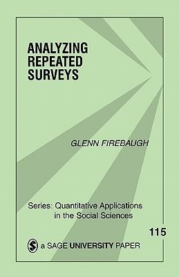 Analyzing Repeated Surveys  by  Glenn Firebaugh