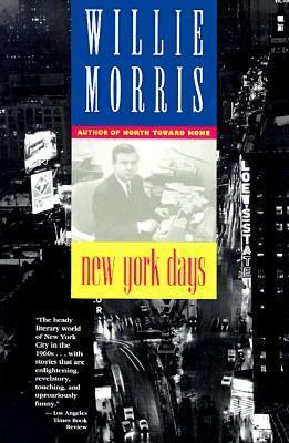 New York Days  by  Willie Morris