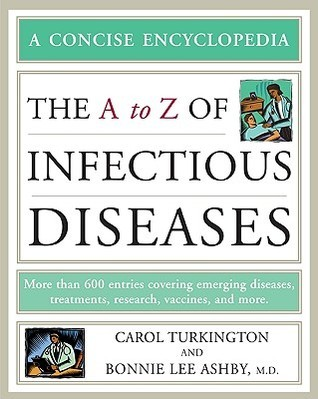 The A to Z of Infectious Diseases  by  Carol Ann Turkington