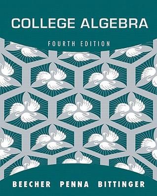 College Algebra  by  Judith A. Beecher