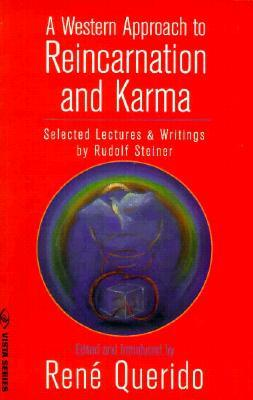 Western Approach to Reincarnation and Karma Rudolf Steiner