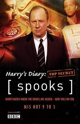 Spooks: Harrys Diary Top Secret  by  Kudos