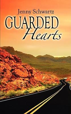 Guarded Hearts  by  Jenny Schwartz
