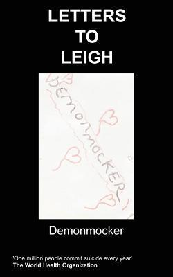 Letters to Leigh  by  Demonmocker