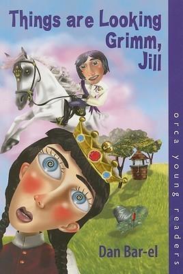 Things Are Looking Grimm, Jill Dan Bar-el