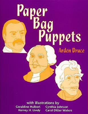 Paper Bag Puppets  by  Arden Druce