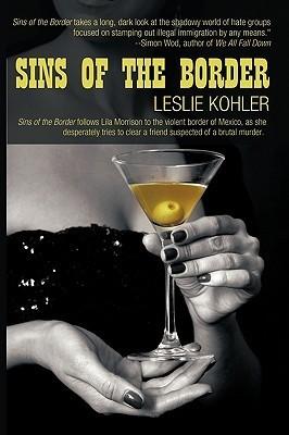 Sins Of The Border  by  Leslie Kohler