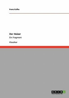 Der Heizer  by  Franz Kafka