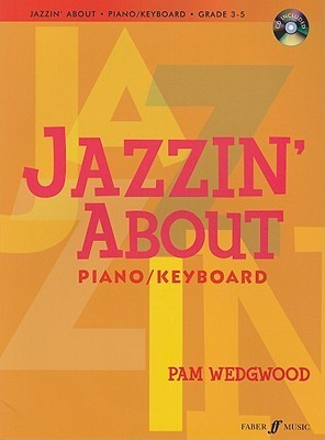 Jazzin about for Piano/Keyboard [With CD (Audio)]  by  Pam Wedgwood
