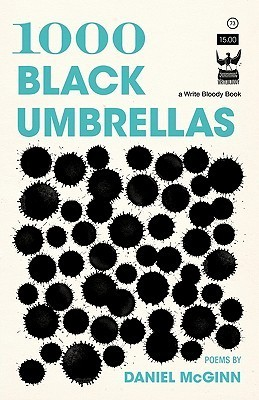 1000 Black Umbrellas  by  Daniel  McGinn