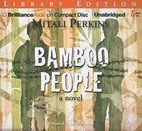 Bamboo People: A Novel