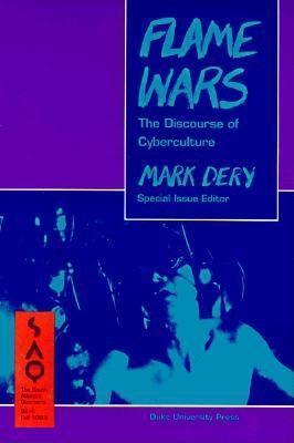 Saq 92: 4 Flame Wars  by  Mark Dery