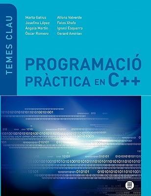 Programacio Practica En C++  by  Marta Gatius Vila
