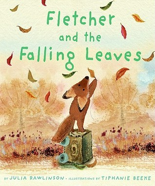 Fletcher and the Falling Leaves Julia Rawlinson