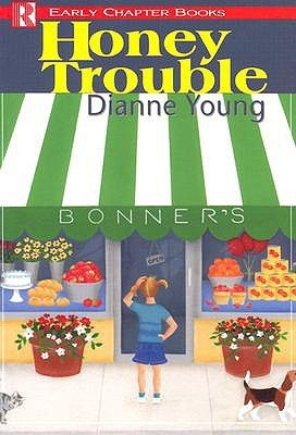 Honey Trouble  by  Dianne Young