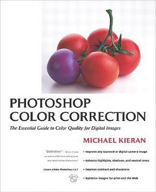Photoshop Color Correction [With CDROM]  by  Michael Kieran