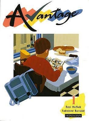 Avantage 1 Pupils Book  by  Rosi McNab