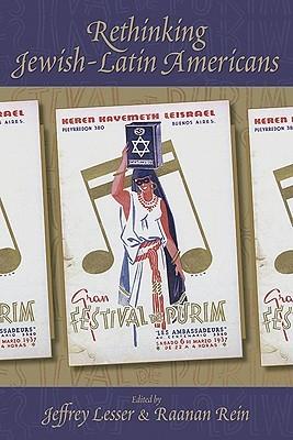 Rethinking Jewish-Latin Americans Jeffrey Lesser