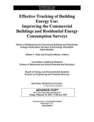 Effective Tracking of Building Energy Use:: Improving the Commercial Buildings and Residential Energy Consumption Surveys Panel on Redesigning the Commercial Buil