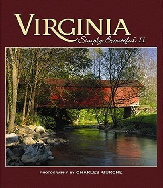 Virginia Simply Beautiful 2 (Simply Beautiful)  by  Charles Gurche
