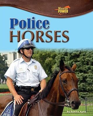 Police Horses  by  Sunita Apte