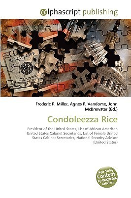 Condoleezza Rice  by  Frederic P.  Miller