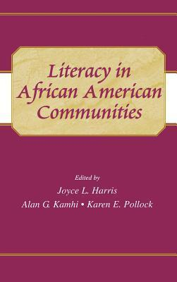 Literacy African American Comm. CL  by  Joyce L. Harris